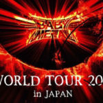 BABYMETAL  WORLD TOUR 2018 in JAPAN 当選祭り!!